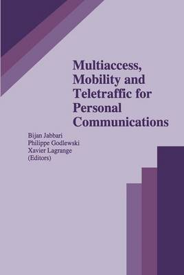 Multiaccess, Mobility and Teletraffic for Personal Communications - The Springer International Series in Engineering and Computer Science 366 (Hardback)
