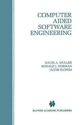 Computer Aided Software Engineering (Hardback)