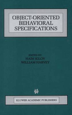 Object-Oriented Behavioral Specifications - The Springer International Series in Engineering and Computer Science 371 (Hardback)