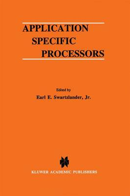 Application Specific Processors - The Springer International Series in Engineering and Computer Science 380 (Hardback)