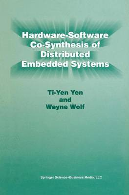 Hardware-Software Co-Synthesis of Distributed Embedded Systems (Hardback)