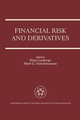 Financial Risk and Derivatives: A Special Issue of the Geneva Papers on Risk and Insurance Theory (Paperback)