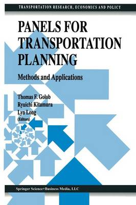 Panels for Transportation Planning: Methods and Applications - Transportation Research, Economics and Policy (Hardback)