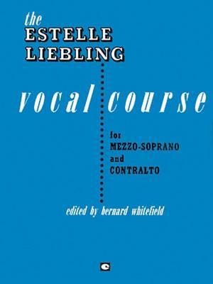 Estelle Liebling Vocal Course (Mezzo-Soprano & Contralto) (Paperback)