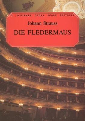 Johann Strauss II: Die Fledermaus (Vocal Score) (Paperback)