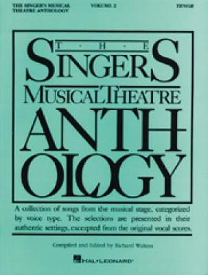 Singers Music Theatre Anthology: Singer's Musical Theatre Anthology Tenor v. 2 - Piano-Vocal Series (Paperback)