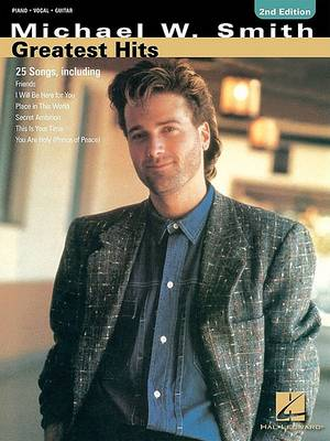 Michael W. Smith: Greatest Hits (Paperback)