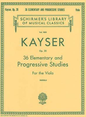 Kayser: 36 Elementary And Progressive Studies (Viola) (Paperback)