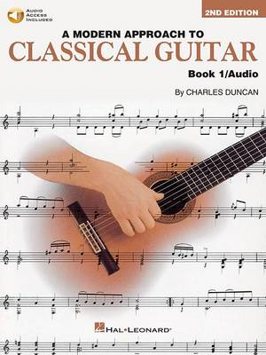 A Modern Approach To Classical Guitar: Book 1 (Book/Online Audio) (Paperback)