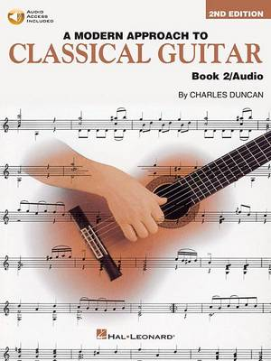 A Modern Approach To Classical Guitar: Book 2 (Book/Online Audio) (Paperback)