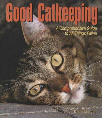 Good Catkeeping (Paperback)