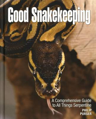 Good Snakekeeping (Hardback)