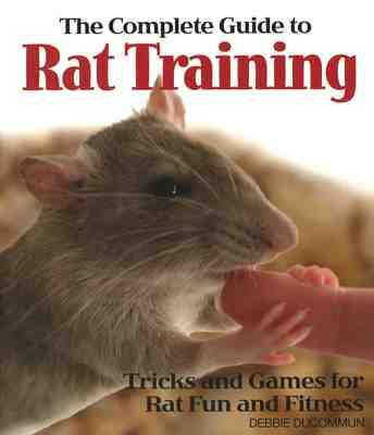 The Complete Guide to Rat Training (Paperback)