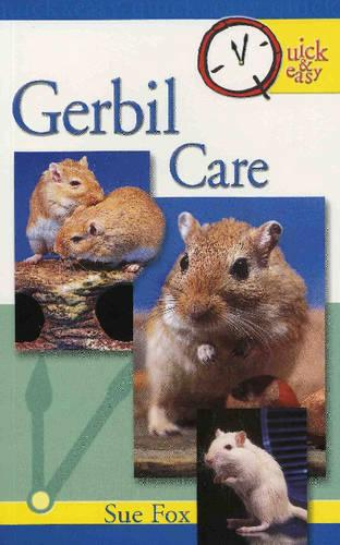 Gerbil Care: Quick and Easy Guide (Paperback)