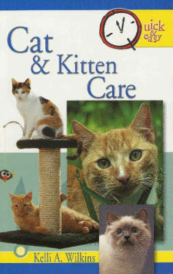 Cat and Kitten Care - Quick and Easy (Paperback)