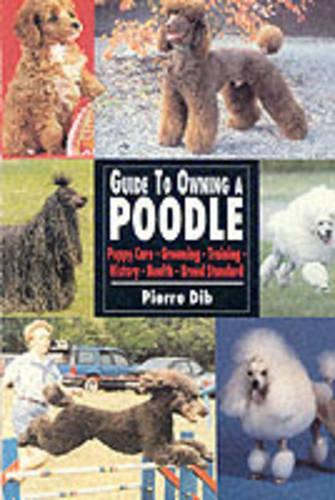 Guide to Owning a Poodle (Paperback)