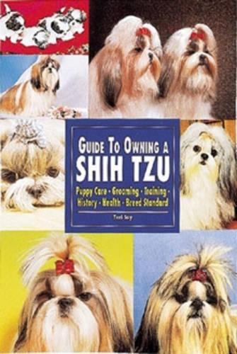Guide to Owning a Shih Tzu (Paperback)