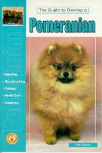 Guide to Owning a Pomeranian (Paperback)