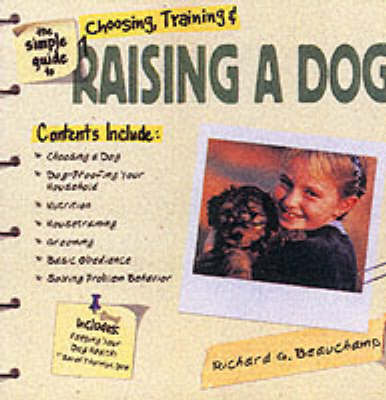 The Simple Guide to Raising a Dog (Paperback)