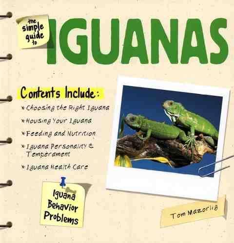 The Simple Guide to Iguanas (Hardback)