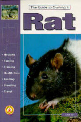 Guide to Owning a Rat (Hardback)