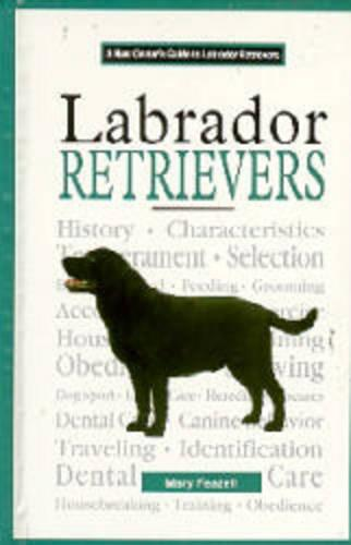 A New Owners Guide to Labrador Retrievers (Hardback)