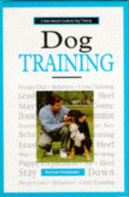 Dog Training: A New Owner's Guide (Hardback)