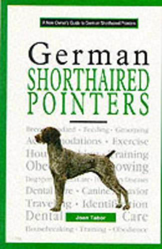 A New Owners Guide to German Shorthaired Pointers (Hardback)