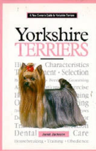 New Owner's Guide to Yorkshire Terriers (Hardback)