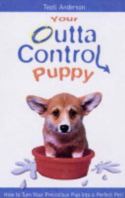 Your Outta Control Puppy (Paperback)