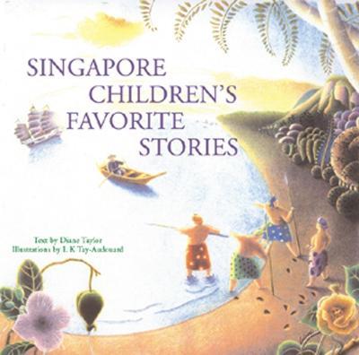 Singapore Children's Favorite Stories (Hardback)