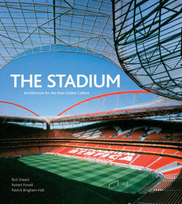 Stadium: Architecture for the New Global Culture (Hardback)