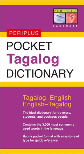 Pocket Tagalog Dictionary: Tagalog-English English-Tagalog - Periplus  Pocket Dictionaries (Paperback)