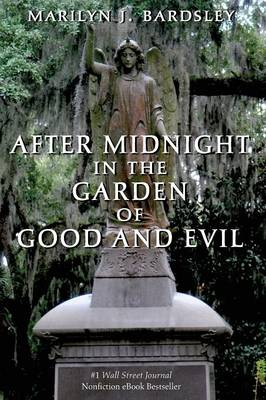 After Midnight in the Garden of Good and Evil (Paperback)
