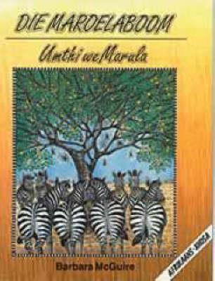Umthi We Marula: Die maroelaboom Gr 3: Reader - Masiqhubele phambili series (Foam book)