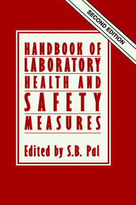 Handbook of Laboratory Health and Safety Measures (Hardback)