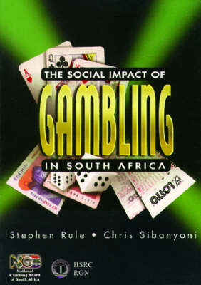 The Social Impact of Gambling in South Africa (Paperback)