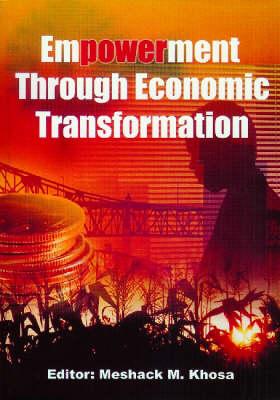 Empowerment through Economic Transformation (Paperback)