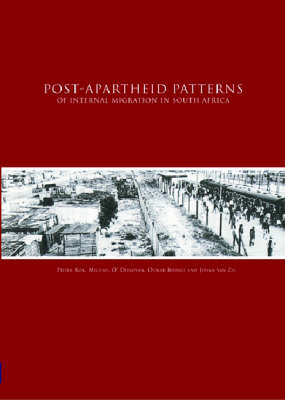 Post Apartheid Patterns of Internal Migration in South Africa (Paperback)