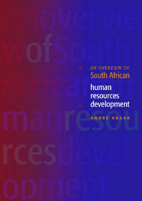 An Overview of the South African Human Resources Development (Paperback)