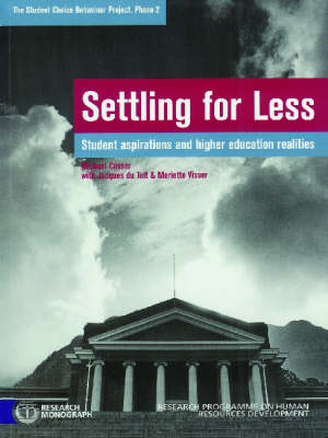 Settling for Less: Student Aspirations and Higher Education Realities (Paperback)