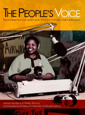 The People's Voice: The Development and Current State of South African Small Media Sector (Paperback)