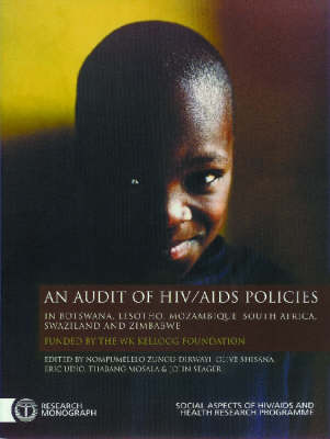 An Audit of HIV/AIDS Policies in Botswana, Lesotho, Mozambique, South Africa, Swaziland and Zimbabwe (Paperback)