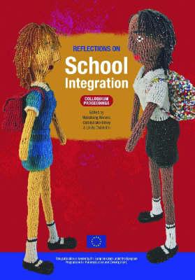 Reflections on School Integration: Colloquium Proceedings (Paperback)