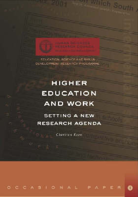 Higher Education and Work: Setting a New Research Agenda (Paperback)