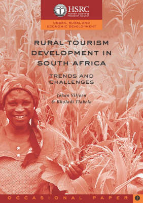 Rural Tourism Development in South Africa: Trends and Challenges (Paperback)