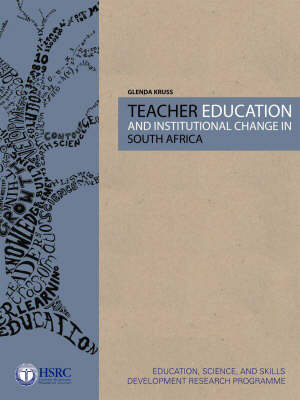 Teacher Education and Institutional Change in South Africa (Paperback)