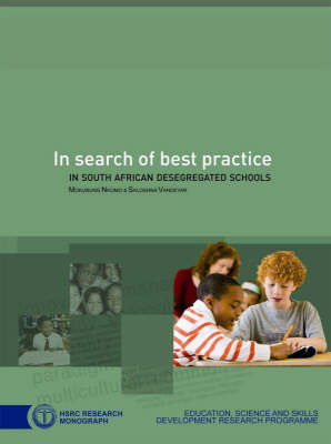 In Search of Best Practice in South African Desegregated Schools (Paperback)