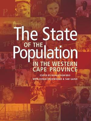 The State of the Population in the Western Cape Province (Paperback)