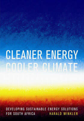 Cleaner Energy Cooler Climate: Developing Sustainable Energy Solutions for South Africa (Paperback)